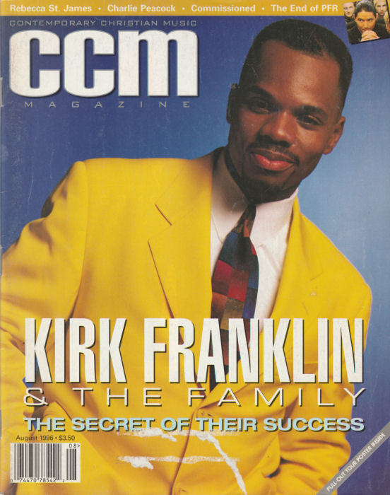 Contemporary Christian Magazine (CCM) - 1996 August - Kirk Franklin, Peacock, Commissioned [Magazine]