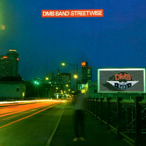 Dmb Band - Streetwise [CD]