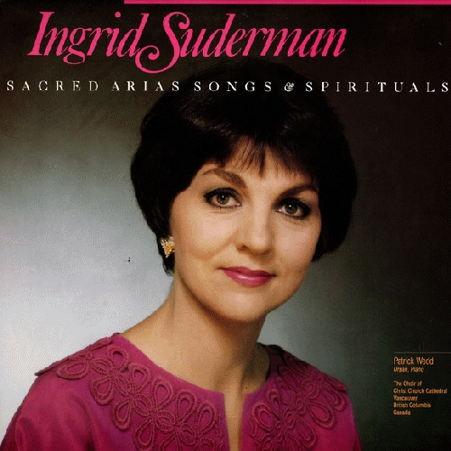 Suderman, Ingrid - Sacred Aria, Songs and Spirituals [CAS]
