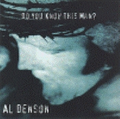 Denson, Al - Do You Know This Man [CD]