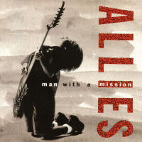 Allies - Man With A Mission [CD]