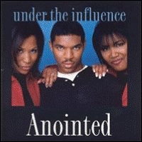 Anointed - Under The Influence  [CD]