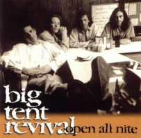 Big Tent Revival - Open All Nite [CD]