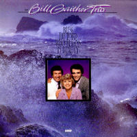 Gaither, Bill Trio - Bless The Lord Who Reigns In Beauty [CAS]
