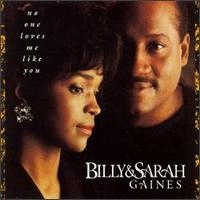 Gaines, Billy & Sarah - No One Loves Me Like You [CD]