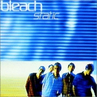 Bleach - Static [CD]