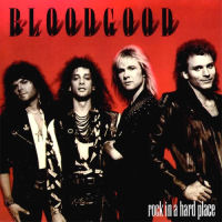 Bloodgood - Rock In A Hard Place [LP]
