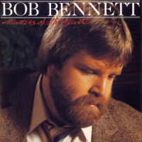Bennett, Bob - Matters Of The Heart [CD]