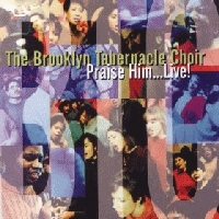 Brooklyn Tabernacle Choir, The - Praise Him Live! [CAS]