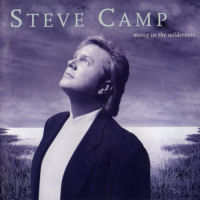 Camp, Steve - Mercy In The Wilderness [CAS]
