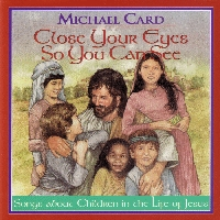 Card, Michael - Close Your Eyes So You Can See [CD]