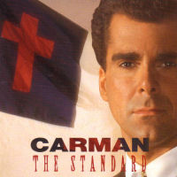 Carman - The Standard [VID]
