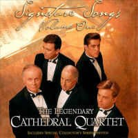 Cathedrals, The (Quartet) - Singnature Songs; Volume One [CD]