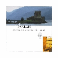 Celtic Psalms - Music To Soothe The Soul [CD]