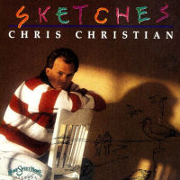 Christian, Chris - Sketches [CD]
