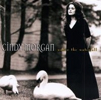 Morgan, Cindy - Under The Waterfall [CD]