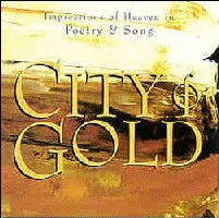 City Of Gold - Impressions Of Heaven In Poetry & Song [CD]