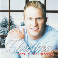 Crosse, Clay - Christmas With Clay Crosse [CD]