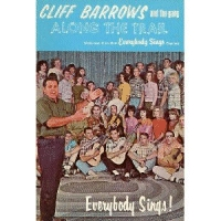Barrows, Cliff And The Gang - Everybody Sings! [SBK]
