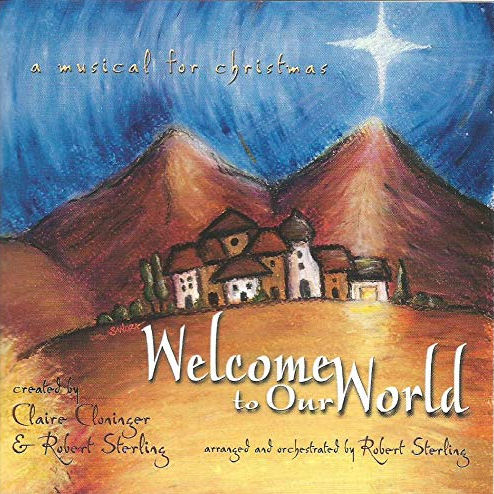 Cloninger, Claire & Robert Sterling - Welcome To The World [CD]