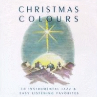 Christmas Colours - 10 Instrumental Jazz & Easy Listening Favorites [CAS]