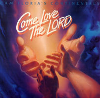 Continental Singers, The [Continentals] - Come Love The Lord [CD]