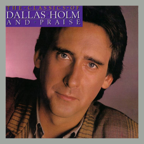 Holm, Dallas - The Classics [CD]