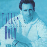 Holm, Dallas - Completely Taken In [CD]