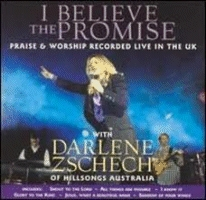 Zschech, Darlene - I Believe The Promise [CD]