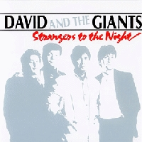 David And The Giants - Strangers To The Night [CAS]