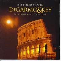 Degarmo & Key - Destined To Win; Classic Rock Collection [CD]