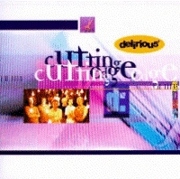 Delirious? - Cutting Edge  [CD]