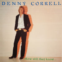 Correll, Denny - How Will They Know… [CD]
