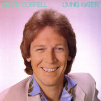 Correll, Denny - Living Water (Best Of) [LP]