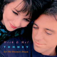 Tunney, Dick & Mel - Let The Dreamers Dream [CD]