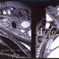 Dino - Music for all time [CD]