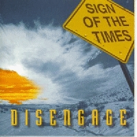 Disengage - Sign Of The Times [CD]