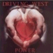 Driving West - Power  [CD]