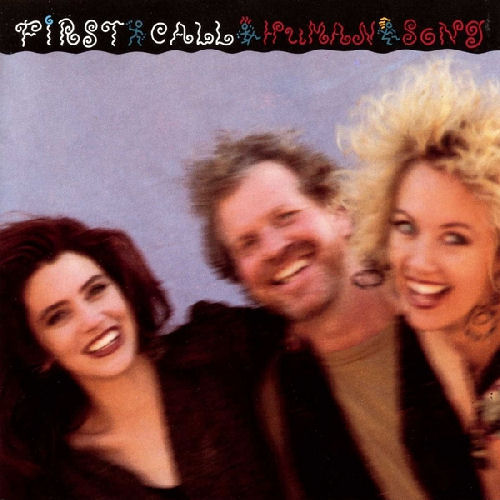First Call - Human Song [CD]