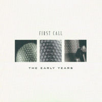 First Call - The Early Years [CAS]
