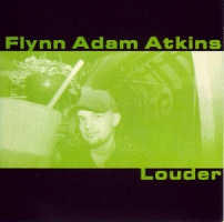 Atkins, Flynn Adam - Louder [CD]