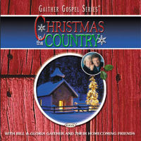 Gaither Vocal Band, The - Christmas In The Country; Gaither Gospel Series [CD]