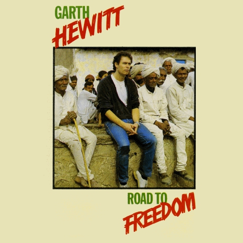 Hewitt, Garth - Road To Freedom (Nero's Watching Video) [CD]