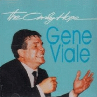 Viale, Gene - The Only Hope [CAS]