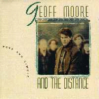 Moore, Geoff And The Distance - Pure And Simple  [CAS]