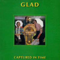 Glad - Captured In Time [LP]