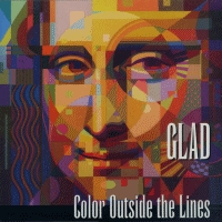 Glad - Color Outside The Lines [Single] [VID]