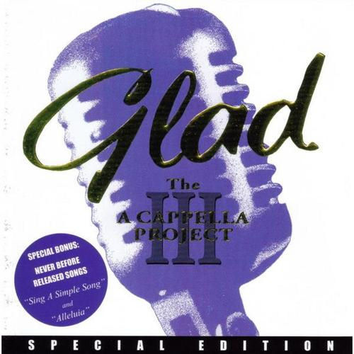 Glad - The Acapella Project 3 [CD]