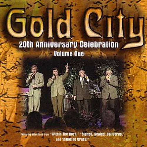 Gold City Quartet, The - 2oth Anniversary Celebration Vol 1 [CAS]