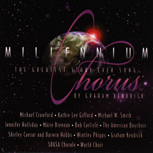 Kendrick, Graham - Millenium Chorus; The Greatest Story Ever Sung [CD]